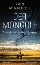 Der Mongole - Das Grab in der Steppe (ebook)