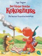 Der kleine Drache Kokosnuss - Die besten Feuerdrachenwitze (ebook)