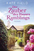 Der Zauber des Hauses Ramblings (ebook)