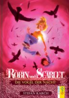 Robin und Scarlet - Die Vögel der Nacht (ebook)