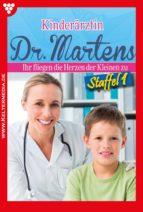 KINDERÄRZTIN DR. MARTENS STAFFEL 1 ? ARZTROMAN
