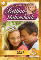 Bettina Fahrenbach Jubiläumsbox 3 – Liebesroman (ebook)