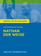 Nathan der Weise. Königs Erläuterungen. (ebook)
