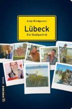 Lübeck - ein Stadtporträt (ebook)