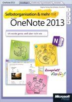 Selbstorganisation und mehr mit Microsoft OneNote 2013 (ebook)