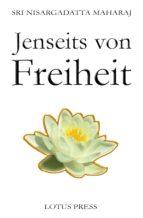 Jenseits von Freiheit (ebook)