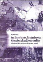 Von Untertanen, Zauberbergen, Menschen ohne Eigenschaften (ebook)