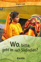 Wo, bitte, geht es nach Südindien? (ebook)