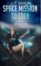DER AVATAR (SPACE MISSION TO EDEN 3)