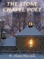 THE STONE CHAPEL POET