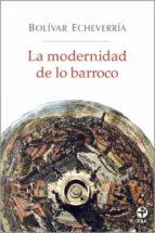 La modernidad de lo barroco (ebook)