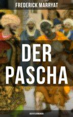 Der Pascha (Abenteuerroman) (ebook)