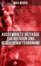 Ausgewählte Beiträge zur Religion und Gesellschaftsordnung (ebook)