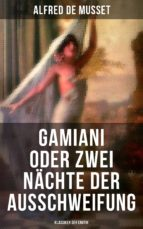 Gamiani oder Zwei Nächte der Ausschweifung (Klassiker der Erotik) (ebook)
