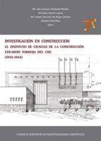 Investigación en construcción: el Instituto de Ciencias de la Construcción Eduardo Torroja del CSIC (1934-2014) (ebook)