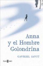 Anna y el Hombre Golondrina (ebook)