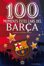 100 moments estel·lars del Barça (ebook)