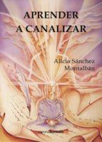 APRENDER A CANALIZAR (ebook)