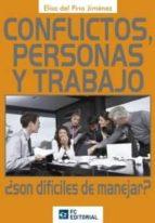 CONFLICTOS, PERSONAS Y TRABAJO. ¿ SON DÍFICILES DE MANEJAR? (ebook)