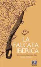 La falcata ibérica (ebook)