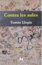 Contra les aules (ebook)