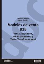 Modelos de venta B2B. Venta adaptativa, venta consultiva y venta transformacional
