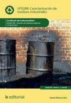 Caracterización de residuos industriales. SEAG0108  (ebook)