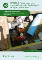 Puesta en servicio y operación de redes de distribución de agua y saneamiento. ENAT0108  (ebook)
