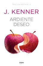 Ardiente deseo (Trilogía Pecado 2) (ebook)