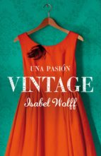 Una pasión vintage (ebook)