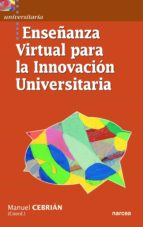 Enseñanza virtual para la innovación universitaria (ebook)