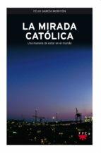 La mirada católica (eBook-ePub) (ebook)