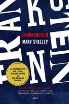 Frankenstein. Edición anotada para científicos, creadores y curiosos en general (ebook)
