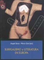 SURREALISMO Y LITERATURA EN EUROPA.