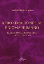 Aproximaciones al enigma humano (ebook)