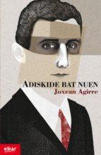 Adiskide bat nuen (ebook)