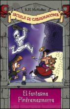 El fantasma de Piedramazmorra (Escuela de Cazadragones 8) (ebook)