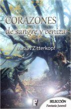 CORAZONES DE SANGRE Y CENIZA (MAGIA 2)