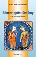 EDUCAR APÓSTOLES HOY