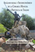 Análisis rural y socioeconómico de la comarca Mancha de la provincia de Toledo