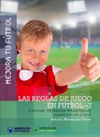 MEJORA TU FÚTBOL: LAS REGLAS DE JUEGO DE FÚTBOL-7. (ebook)
