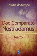 Nostradamus - Trilogia Do Tempo (ebook)