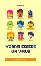 Vorrei essere un virus (ebook)