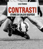 Contrasti - Storie di calcio sospeso (ebook)