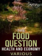 The Food Question -  Health and Economy (ebook)