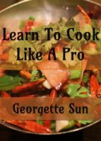 Learn To Cook Like A Pro (ebook)