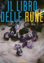 Il libro delle Rune (Illustrato) (ebook)