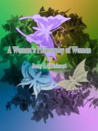 A Woman's Philosophy of Woman (ebook)