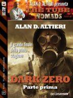Dark Zero - Parte prima (ebook)