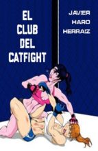 EL CLUB DEL CATFIGHT (ebook)